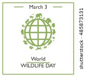 world wildlife day  march 3.... | Shutterstock .eps vector #485873131