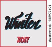 "lettering ""hello winter"". hand... | Shutterstock .eps vector #485973601"