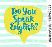 do you speak english  banner.... | Shutterstock .eps vector #485981725