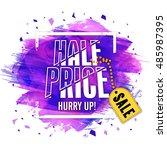 half price sale poster  banner... | Shutterstock .eps vector #485987395