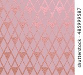 metallic glossy texture. rose... | Shutterstock .eps vector #485999587