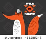 be wild and brave  fox in... | Shutterstock .eps vector #486285349