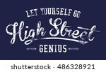 slogan graphic for t shirt | Shutterstock . vector #486328921