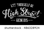 slogan graphic for t shirt | Shutterstock . vector #486328924
