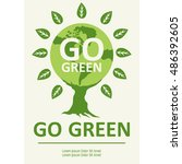 go green poster campaign.  | Shutterstock .eps vector #486392605