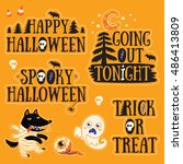happy halloween. going out... | Shutterstock .eps vector #486413809
