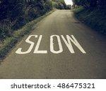 vintage looking slow sign... | Shutterstock . vector #486475321