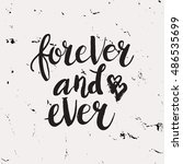 hand drawn phrase forever and... | Shutterstock .eps vector #486535699