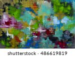 abstract art background. oil... | Shutterstock . vector #486619819