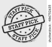 staff pick rubber stamp... | Shutterstock .eps vector #486752635