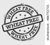 wheat free rubber stamp... | Shutterstock .eps vector #486752731