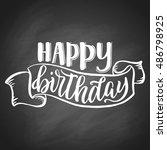 happy birthday hand lettering ... | Shutterstock .eps vector #486798925