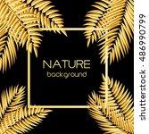 beautifil golden palm tree leaf ... | Shutterstock . vector #486990799