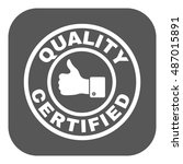 the certified quality and... | Shutterstock . vector #487015891
