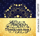 happy thanksgiving greeting... | Shutterstock .eps vector #487169959