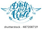 peace day lettering text.... | Shutterstock . vector #487208719