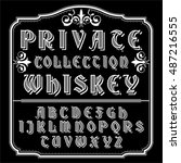 private collection whiskey font | Shutterstock .eps vector #487216555