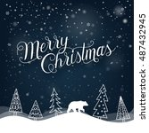 christmas greeting card. merry... | Shutterstock .eps vector #487432945