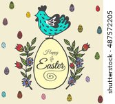 happy easter card with chicken... | Shutterstock .eps vector #487572205