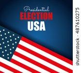 flag usa election presidential... | Shutterstock .eps vector #487610275