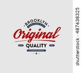 t shirt typography design.... | Shutterstock .eps vector #487638325