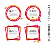 set quote frame  colorful... | Shutterstock . vector #487651765