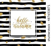 hello autumn   gold text on... | Shutterstock .eps vector #487653871