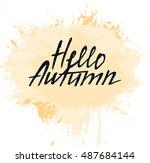 hello autumn card. modern brush ...   Shutterstock .eps vector #487684144