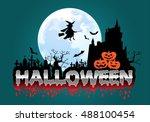 happy halloween festival...   Shutterstock .eps vector #488100454