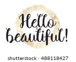 hello beautiful romantic... | Shutterstock . vector #488118427