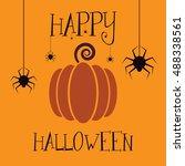 happy halloween background with ... | Shutterstock .eps vector #488338561