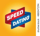 speed dating arrow tag sign. | Shutterstock .eps vector #488347294