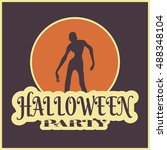 halloween party background....   Shutterstock .eps vector #488348104