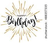 happy birthday. beautiful... | Shutterstock .eps vector #488357335