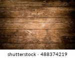 rustic wood planks background | Shutterstock . vector #488374219
