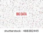 abstract matrix background. big ... | Shutterstock .eps vector #488382445