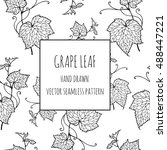 leaf vine. grape leaves. hand...