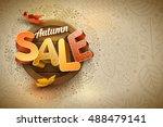 vector autumn sale poster... | Shutterstock .eps vector #488479141