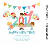 happy new year 2017 kids... | Shutterstock .eps vector #488518939