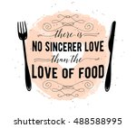 food related typographic quote. ... | Shutterstock .eps vector #488588995