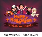 happy halloween. trick or treat.... | Shutterstock .eps vector #488648734