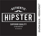 mustache vintage hipster... | Shutterstock .eps vector #488664067