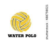 water polo ball logo for the...   Shutterstock .eps vector #488758021
