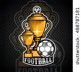 two golden football cups with... | Shutterstock .eps vector #488787181