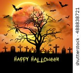 spooky card for halloween.... | Shutterstock .eps vector #488838721