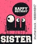 happy birthday sister ... | Shutterstock .eps vector #488844847