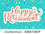 happy retirement banner. | Shutterstock .eps vector #488876809