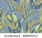tropical monstera and palm... | Shutterstock . vector #488905411