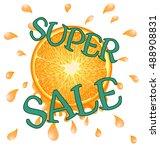 orange super sale on white... | Shutterstock .eps vector #488908831