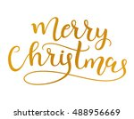 merry christmas. calligraphy.... | Shutterstock .eps vector #488956669